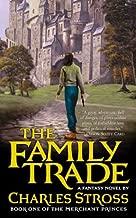 The Family Trade: A Fantasy Novel (Merchant Princes Book 1)