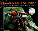 The Tarantula Scientist[TARANTULA SCIENTIST][Paperback]