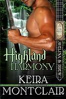 Highland Harmony: Avelina and Drew 1517500532 Book Cover