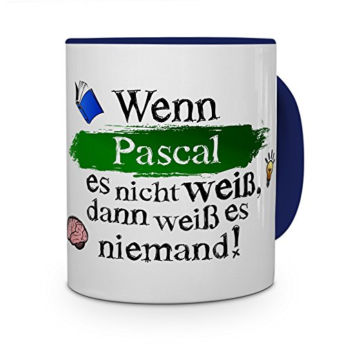 printplanet Tasse mit Namen Pascal - Layout: Wenn Pascal es Nicht Weiß, Dann Weiß es Niemand - Namenstasse, Kaffeebecher, Mug, Becher, Kaffee-Tasse - Farbe Blau