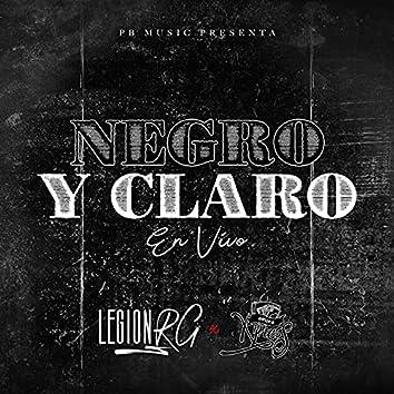 Negro Y Claro (En Vivo)
