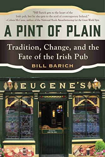 A Pint of Plain: Tradition, Change, and the Fate of the Irish Pub (English Edition)