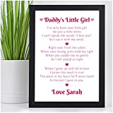 DADDY'S Little Girl PERSONALISED POEM Birthday Christmas Fathers Day Gifts from Daughter Presents - PERSONALISED with ANY NAME Dad Daddy Grandad - Black or White Framed A5, A4, A3 Prints