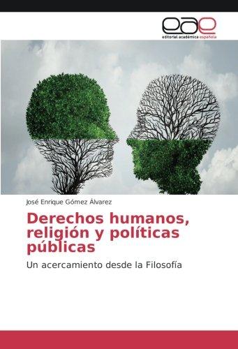Gómez Álvarez, J: Derechos humanos, religión y políticas púb