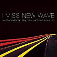 "I Miss New Wave -10""- [Analog]"