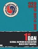 Global Hapkido Association Black Belt Manual (1st Dan)
