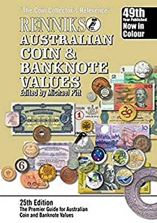 Renniks Australian Coin & Banknote Values 25th Edition: The Coin Collectors Reference