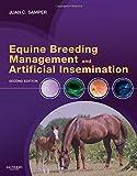 Equine Breeding Management and Artificial Insemination - Juan C. Samper DVM  MSc  PhD  DiplACT