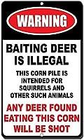 アルミ金属看板おかしい警告おとり鹿は違法ですこのトウモロコシの山はリスの看板を意図しています情報豊富な目新しさの壁アート垂直