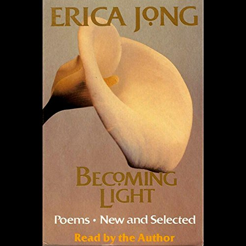Becoming Light: Poems New and Selected Titelbild