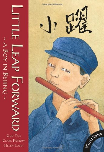 Little Leap Forward: A Boy in Beijing (World Tales Advanced Readers)