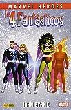 Los 4 Fantásticos de John Byrne 3 (MARVEL HEROES)