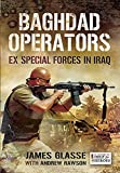 Baghdad Operators: Ex Special Forces in Iraq (English Edition)...