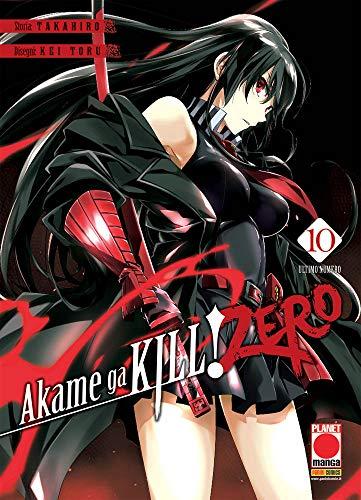 #MYCOMICS Akame Ga Kill! Zero N° 10 - Manga Blade 53 - Planet Manga - Panini Comics - Italiano