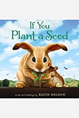 If You Plant a Seed Kindle Edition