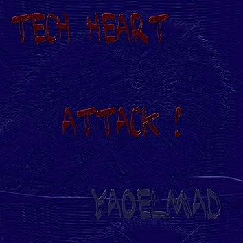 Tech Heart Attack