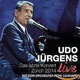 Live: Das letzte Konzert Zürich 2014 von Udo Jürgens