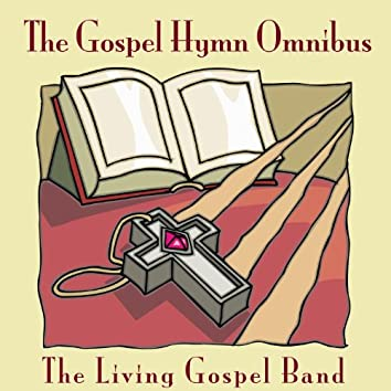 The Gospel Hymn Omnibus