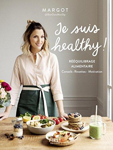 Je suis healthy !