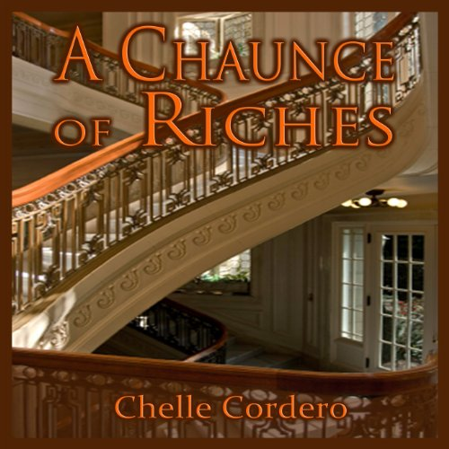 A Chaunce of Riches audiobook cover art