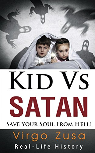 Kid Vs Satan: save your soul from hell! (English Edition)
