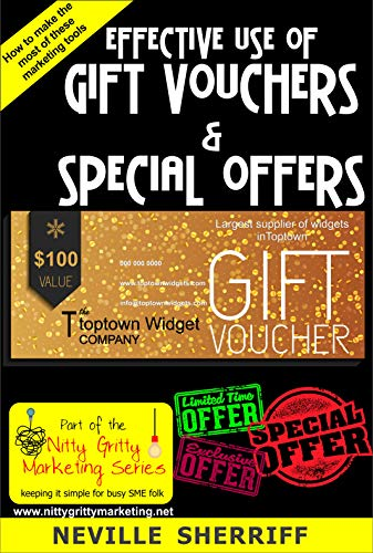 Effective Use of Gift Vouchers & Special Offers (Nitty Gritty Marketing Book 3) (English Edition)