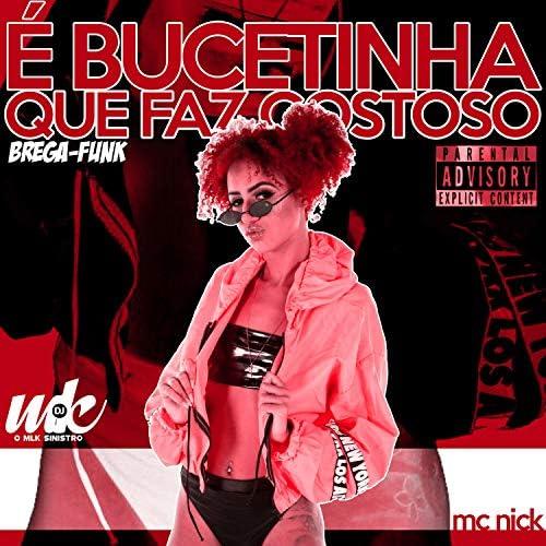 Mc Nick feat. DJ MK o Mlk Sinistro