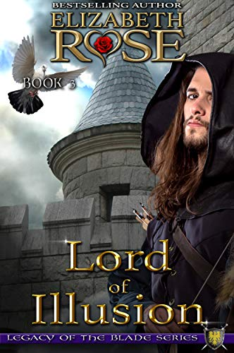 Lord of Illusion (Legacy of the Blade Book 3)