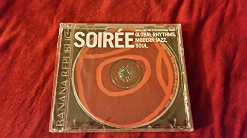 Soiree (Global Rhythms, Modern Jazz, Soul) - An Electronic Mix Of International Music