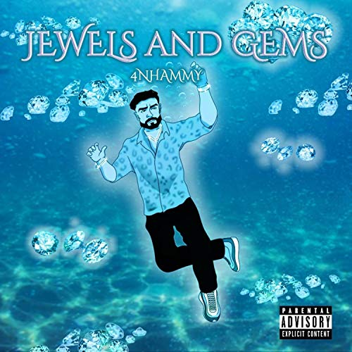 Jewels and Gems [Explicit]