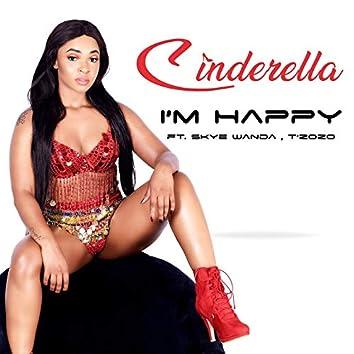 I M Happy (feat. Skye Wanda, T'zozo)