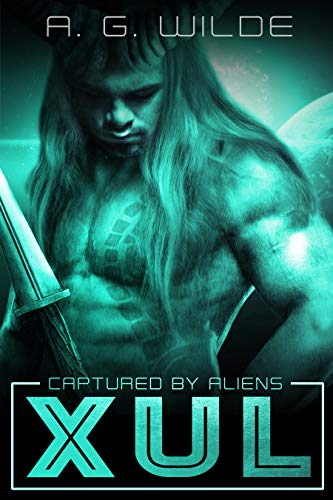 Xul: A Sci-fi Alien Abduction Romance (Captured by Aliens Book 1)