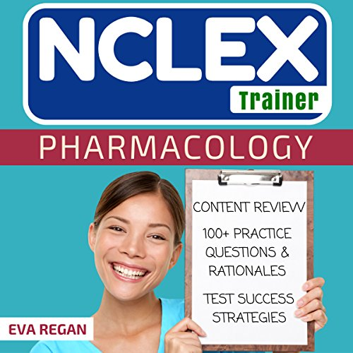 Pharmacology: The NCLEX Trainer audiobook cover art