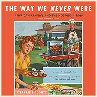 The Way We Never Were audiobook cover art
