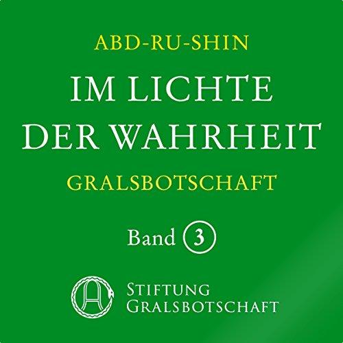 Im Lichte der Wahrheit: Gralsbotschaft 3 audiobook cover art