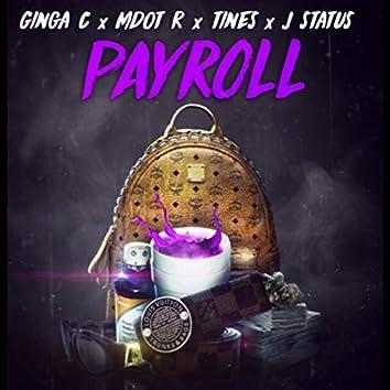 Payroll (feat. Tines, J.Status)