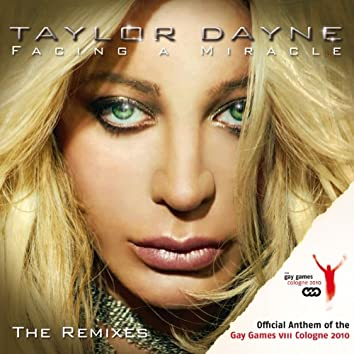 Facing a Miracle - The Remixes (Official Anthem of the Gay Games VIII Cologne 2010)