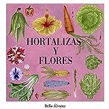 Hortalizas y Flores