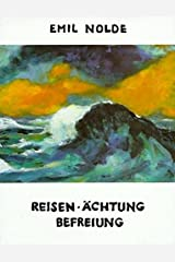 Autobiographie 4. Reisen, Aechtung, Befreiung: 1919 - 1946 ハードカバー