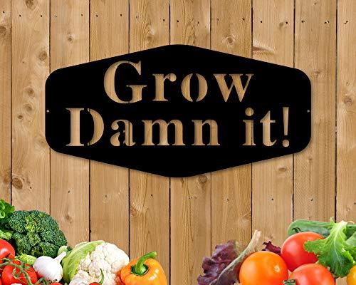 Ced454sy Plaque de jardin humoristique avec inscription « Grow Damn it », cadeau de jardinier personnalisé, décoration de jardin, panneau de légumes, panneau de jardin en métal