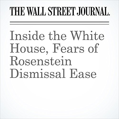 Inside the White House, Fears of Rosenstein Dismissal Ease copertina