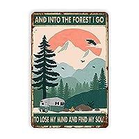 キャンプメタルサイン、森の中へ私は私の心を失い、私の魂を見つけに行きますヴィンテージメタルティンサインレトロティンサイン壁の装飾アートプラークホームルームマンケーブバークラブカフェキッチンガレージ8 x12インチ メタルプレートブリキ 看板 2枚セットアンティークレトロ