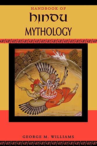 Handbook of Hindu Mythology (Handbooks of World Mythology)