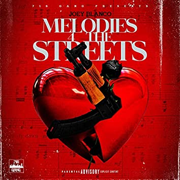 Melodies 4 The Streets