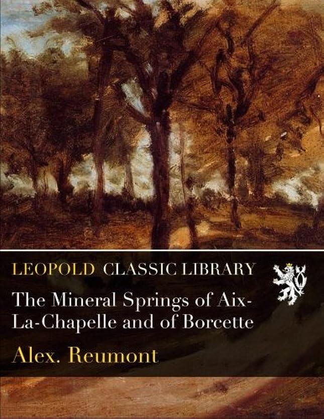 スイングトロリーバス座標The Mineral Springs of Aix-La-Chapelle and of Borcette