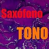 Tono Saxófono
