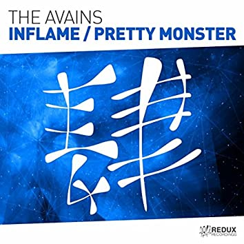 Inflame / Pretty Monster