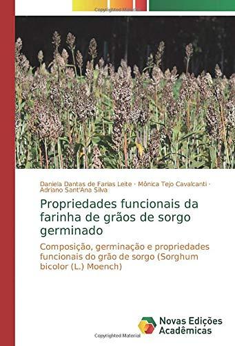 Propriedades funcionais da farinha de grãos de sorgo germinado: Composição, germinação e propriedades funcionais do grão de sorgo (Sorghum bicolor (L.) Moench)