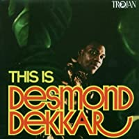 This Is Desmond Dekker by Desmond Dekker (2006-08-29)