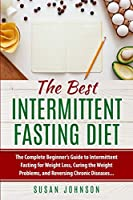 The Best Intermittent Fasting Diet